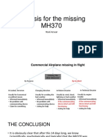 Analysis for the Missing MH370