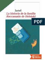 Martel, Yann - La Historia de La Familia Roccamatio de Helsinki