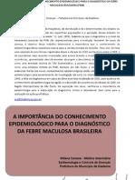A Importância do Conhecimento Epidemiológico para o Diagnóstico da Febre Maculosa Brasileira