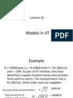 30, 31 Models in JIT