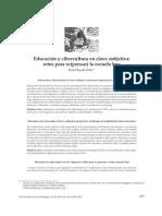 Rueda Ortiz, R. - Educación y cibercultura en clave subjetiva_retos para re(pensar) la escuela hoy (2012)