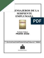 146732558 Diaz Frank Los Mensajeros de La Serpiente Emplumada