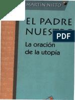 Martin Nieto, Evaristo - El Padre Nuestro La Oracion de La Utopia
