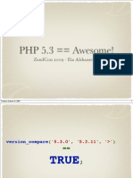 PHP 5.3 == Awesome!