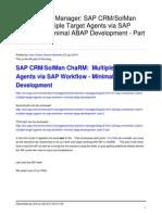 Sap Crmsolman Charm Multiple Target Agents via Sap Workflow Minimal Abap Development Part 4