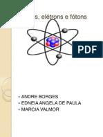 Fotons Eletrons e Atomos