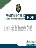 21.08.2009 Projeto Entre Jovens