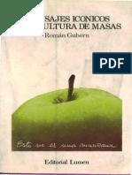 Mensajes Iconico en La Cultura de Masas Roman Gubern