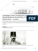 Archduke Franz Ferdinand Lives! A World Without World War I by Richard Ned Lebow – review | Books | The Observer