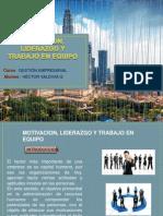 MOTIVACION, LIDERAZGO Y TRABAJO EN EQUIPO.pptx