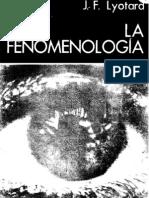 131031629 La Fenomenologia Lyotard Jean Francois PDF