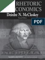 Deirdre N. McCloskey (1998) the Rhetoric of Economics Rhetoric of the Human Sciences 2e 250 p