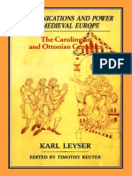 Communications and Power in Medieval Europe~the Carolingian and Ottonian Centrues - Leyser, Karl