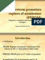 Preterm Premature Rupture of Membranes (PPROM)