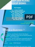 I. Konsep Dan Ruang Lingkup Bisnis