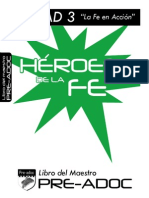Pre-Adoc Heroes de La Fe Maestro