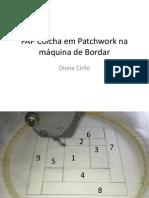 PAP Colcha em Patchwork na máquina de Bordar