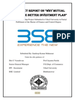 "A Project Report On ""Why Mutual Fund is the Better Investment Plan"""