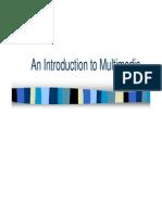 Intro to Multimedia