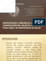 IDENTIFICACIÓN Y ANÁLISIS DE LA CONSTRUCCIÓN DEL VALOR DE LA VIDA EN LA ETNIA YAQUI Y SU IMPORTANCIA EN SALUD