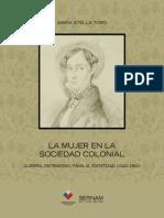 La Mujer en la Sociedad Colonial Chilena. Guerra, Patrimonio, Familia, Identidad (1540-1800)