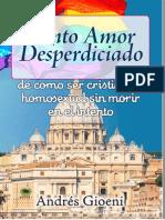 Tanto Amor Desperdiciado de Como Ser Cristiano y Homosexual Sin Morir en El Intento