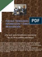 Por Que Tecnologías de la información y Comunicación en educación
