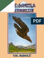 El Aguila Rebelde - V.M. Rabolú