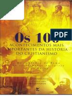 Os 100 acontecimentos mais importantes da história do cristianismo - A. Kenneth Curtis.doc