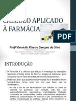 AULA 1 - INTRODUÇÃO AO CÁLCULO APLICADO À FARMÁCIA