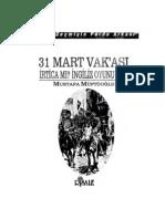 Mustafa Müftüoğlu - 31 Mart Vakası İrtica Mı İngiliz Oyunu Mu