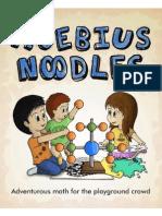 Moebius Noodles_ (Primary) Adventurous Math McManaman, Yelena