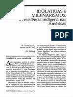 Ronaldo Vainfas - Idolatria e Milenarismos - a resistência indígena nas Américas