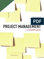 Project Management - A Complete Guide - B. Tonnquist Et. Al. Academica 2009