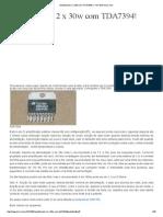 Amplificador 2 x 30w Com TDA7394! - Toni Eletronica One