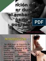Atención de la mujer durante el embarazo, parto y puerperio