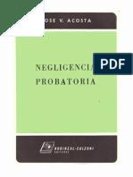 Negligencia Probatoria. Jose Acosta