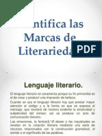 Identifica Las Marcas de Literariedad