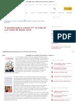 """""""A autoeducação e o século 21″ na visão de Luís Carlos de Morais Júnior – Faculdade CCAA"""