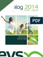 Catalog EVS (Martie - August 2014)