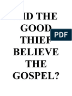 Did the Good Thief Believe the Gospel?