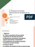 6 Pruebas de presión producción en yacimientos de gas.pptx