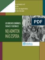 CEDJS Los Derechos Economicos, Sociales y Culturales No Admiten Mas Espera