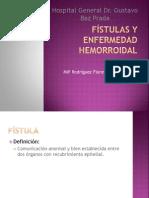 Fístulas, fisuras y Enfermedad hemorroidal