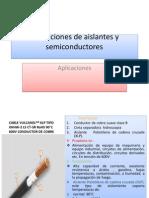 Reyes.R.cesar.aplicaciones de Aislantes y Semiconductores