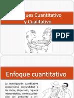 Enfoque Cuantitativo y Cualitativo