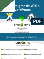 Cómo migrar de WiX a WordPress con CMS2CMS