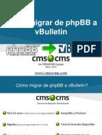Cómo migrar de phpBB a vBulletin con CMS2CMS