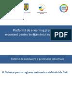 08_(C4) Sisteme Pentru Reglarea Automata a Debitului de Fluid
