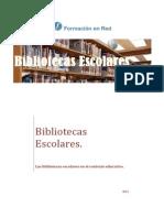 02 Las Bibliotecas Escolares en El Contexto Educativo